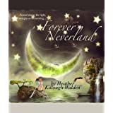 Forever Neverlandby Heather Killough-Walden