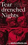 Tear Drenched Nights - Tish'ah Be'av: The Tragic Legacy of the Meraglim by Moshe M  Eisemann (2005-01-01)