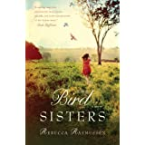 The Bird Sisters: A Novel ~ Rebecca Rasmussen