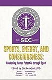 Sports, Energy, and Consciousness: Awakening Human Potential through Sport