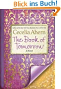 (The Book of Tomorrow) By Ahern, Cecelia (Author) Hardcover on (01 , 2011)