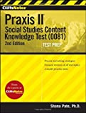 img - for CliffsNotes Praxis II: Social Studies Content Knowledge (0081) [Paperback] book / textbook / text book