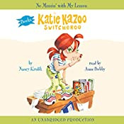 Katie Kazoo, Switcheroo #11: No Messin' With My Lesson | Nancy Krulik