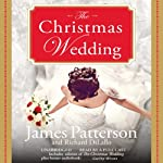 The Christmas Wedding | James Patterson,Richard DiLallo