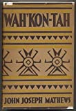 img - for Wah'kon-tah book / textbook / text book