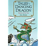 Tales of the Dancing Dragon: Stories of the Tao ~ Eva Wong