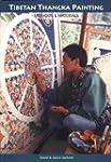 Tibetan Thangka Painting: Methods And...