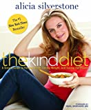 img - for The Kind Diet: A Simple Guide to Feeling Great, Losing Weight, and Saving the Planet book / textbook / text book