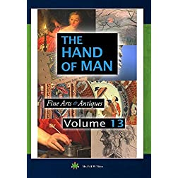 The Hand Of Man Volume 13