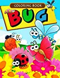 Bug Coloring Book For KIDS: (Jumbo Coloring Book) (Coloring Books for Kids) (Volume 15)