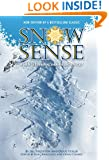 Snow Sense: A Guide to Evaluating Snow Avalanche Hazard