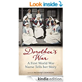 Dorothea's War: The Diaries of a First World War Nurse