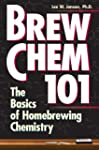 Brew Chem 101: The Basics of Homebrew...