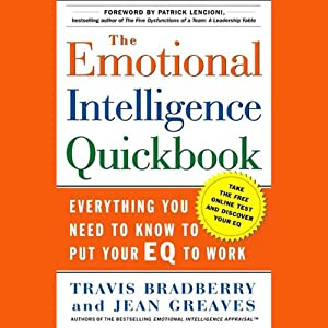 The Emotional Intelligence Quick Book | [Travis Bradberry, Jean Greaves]