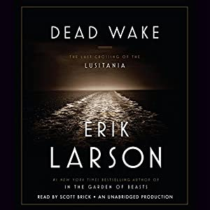 Dead Wake Audiobook