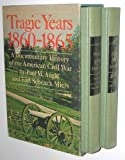 img - for Tragic Years 1860-1865: A Documentary History Of The American Civil War (2 Volumes) book / textbook / text book