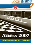 Microsoft Office Access 2007: The L L...