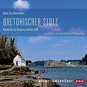 Bretonischer Stolz (Kommissar Dupin 4) | Jean-Luc Bannalec