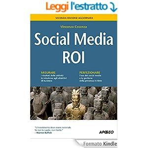 Social Media ROI: seconda edizione aggiornata (Guida completa)