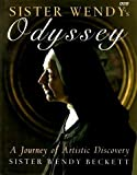 Sister Wendy's Odyssey: A Journey of Artistic Discovery (0563369574) by Beckett, Wendy