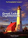 img - for The Photographer'S Guide To Great Lakes Lighthouses book / textbook / text book