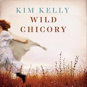 Wild Chicory Audiobook