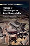 img - for The Rise of Global Corporate Social Responsibility: Mining and the Spread of Global Norms book / textbook / text book