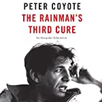 The Rainman's Third Cure: An Irregular Education | Peter Coyote