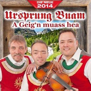 A Geig'n muass her - Das neue Album 2014