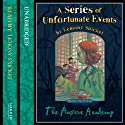 The Austere Academy: A Series of Unfortunate Events, Book 5 (       UNABRIDGED) by Lemony Snicket Narrated by Lemony Snicket