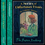 The Austere Academy: A Series of Unfortunate Events, Book 5 | Lemony Snicket