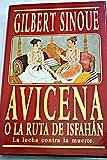 img - for Avicena o La ruta de Isfah n book / textbook / text book