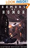 Rumors of Honor (System States Rebellion Book 2)