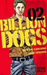 Billion Dogs, tome 2 par Serizawa