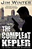 The Compleat Kepler (Nick Kepler Book 3)