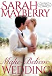 Make-Believe Wedding (Montana Born Br...