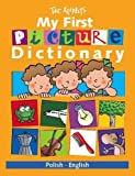 Isabel Carril My First Picture Dictionary: Polish/English