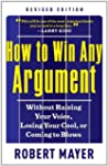 How to Win Any Argument, Revised Edit...