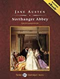 Northanger Abbey, with eBook (Tantor Unabridged Classics)