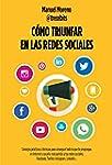 C�mo Triunfar En Las Redes Sociales (...