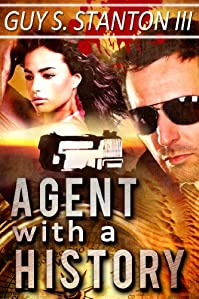 (FREE on 2/1) Agent With A History by Guy Stanton III - http://eBooksHabit.com