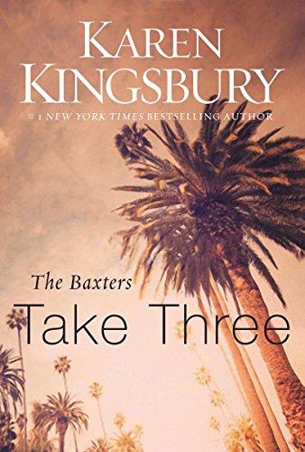 Karen Kingsbury - Take Three (Above the Line Series Book 3)