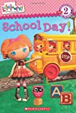 img - for Lalaloopsy: School Day! book / textbook / text book