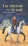 """Afficher """"Luna Circus n° 1 Un Cheval dans la nuit"""""""