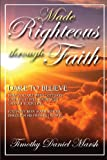 Made Righteous Through Faith