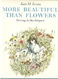 img - for More beautiful than flowers book / textbook / text book
