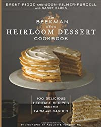 """The Beekman 1802 Heirloom Dessert Cookbook"