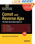 Comet and Reverse Ajax: The Next-Gene...