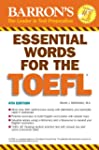 Essential Words for the TOEFL: (Test...