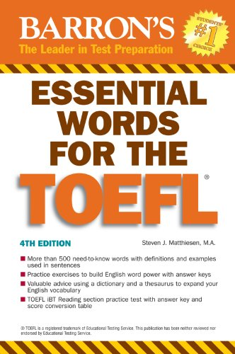 Essential Words for the TOEFL: (Test of English as Foreign Language)